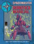 RPG Item: Spacemaster: Robotics Manual