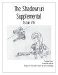 Issue: The Shadowrun Supplemental (Issue 6 - Feb 1998)