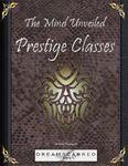 RPG Item: The Mind Unveiled: Prestige Classes