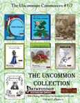 RPG Item: The Uncommon Commoners #1-7: The Uncommon Collection