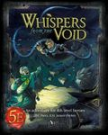 RPG Item: Whispers from the Void (5E)