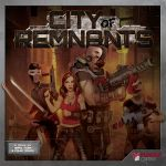 Board Game: City of Remnants