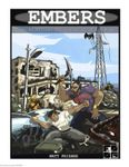 RPG Item: Embers: Three Adventures for Survivors of the Fire