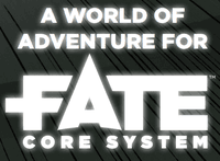 Series: A World of Adventure for Fate Core System