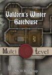 RPG Item: Valdorn's Winter Gatehouse