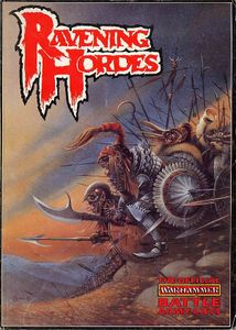 Ravening Hordes: The Official Warhammer Battle Army Lists