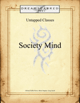 RPG Item: Untapped Classes: Society Mind