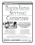RPG Item: GURPS Dungeon Fantasy: Setting: Caverntown