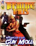 RPG Item: Advanced Class: Gun Moll