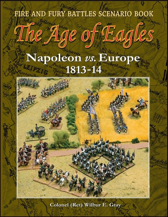 The Age of Eagles: Napoleon vs. Europe 1813-14