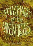 RPG Item: Folk Magic of the Haven Isles