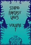 RPG Item: Stupid Fantasy Laws, Vol. 7