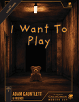 RPG Item: FXC-07: I Want To Play