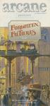 RPG Item: Forgotten Futures (Arcane Presents)