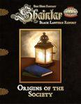 RPG Item: Shaintar Black Lantern Report: Origins of the Society