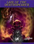 RPG Item: Lair of the Deathspeaker