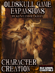 RPG Item: Oldskull Game Expansions: Character Creation