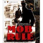 Video Game: Mob Rule