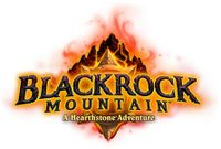 Video Game: Hearthstone: Blackrock Mountain