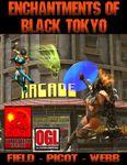 RPG Item: Enchantments of Black Tokyo