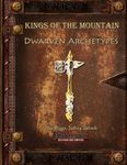 RPG Item: Kings of the Mountain: Dwarven Archetypes