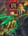 RPG Item: Lions & Tigers & Owlbears: The 13th Age Bestiary 2