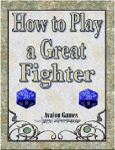 RPG Item: How to Play a Great Fighter
