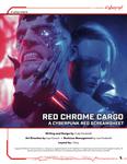 RPG Item: Red Chrome Cargo