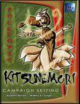 RPG Item: Kitsunemori Campaign Setting