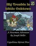 RPG Item: Big Trouble in Little Oaktown