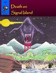 RPG Item: Q3: Death on Signal Island (S&W Light)