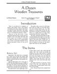 RPG Item: A Dozen Wooden Treasures