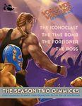 RPG Item: The Season Two Gimmicks