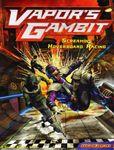 Board Game: Vapor's Gambit