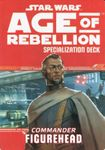 RPG Item: Age of Rebellion Specialization Deck: Commander Figurehead
