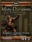 RPG Item: Mini-Dungeon Collection 015: Torment at Torni Tower (Pathfinder)