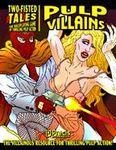 RPG Item: Pulp Villains Revised