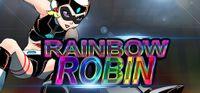 Video Game: Rainbow Robin