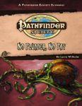 RPG Item: Pathfinder Society Scenario 1-38: No Plunder, No Pay