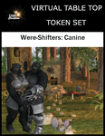 RPG Item: Virtual Table Top Token Set: Were-Shifters: Canine
