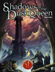 RPG Item: Shadows of the Dusk Queen (5E)
