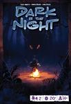 Board Game: Dark Is the Night