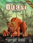 RPG Item: Creatures of the Apocalypse 08: Quasi