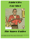 RPG Item: Light City: One Shot: The Super-Butler
