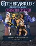 RPG Item: Otherworlds Character Creation