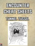 RPG Item: Encounter Cheat Sheets: Tunnel Tussel