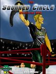 RPG Item: The Squared Circle Wrestling RPG
