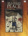 RPG Item: Splintered Peace