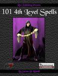 RPG Item: 101 4th Level Spells (Pathfinder)