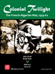Board Game: Colonial Twilight: The French-Algerian War, 1954-62